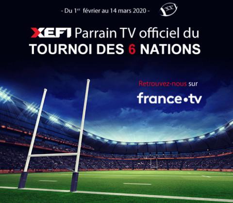 XEFI – Parrain officiel du Tournoi des 6 Nations diffusé sur France TV